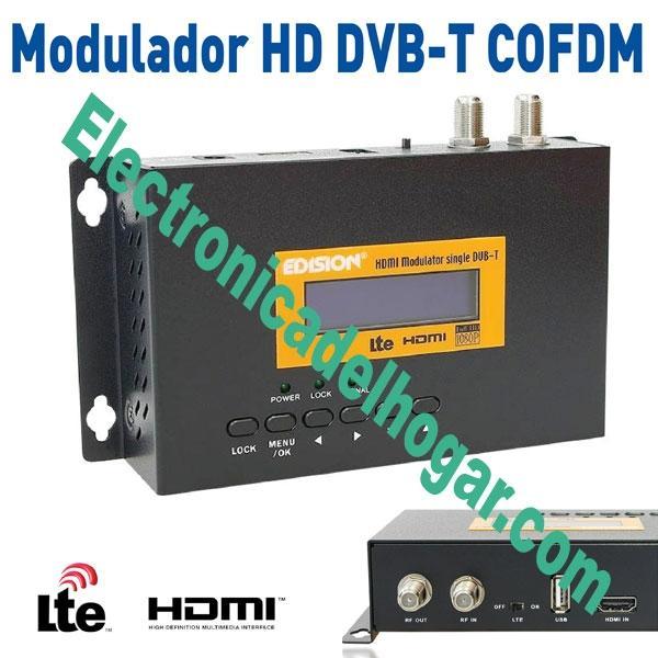 Edision Modulador HD  entrada HDMI y Filtro LTE - Nuevo Modulador EDISION. Por fin un modulador Digital de gran potencia y ajustado precio.